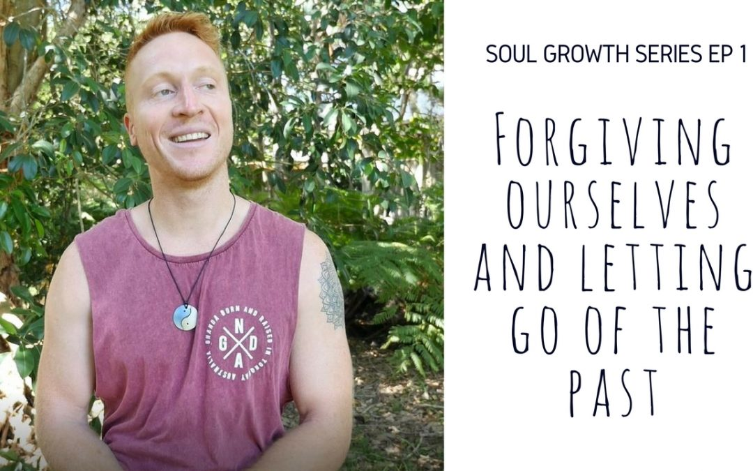 Forgiving ourselves & letting go of the past